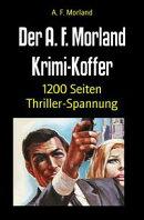 Der A. F. Morland Krimi-Koffer