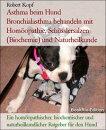 Asthma beim Hund - Bronchialasthma behandeln mit Hom���opathie, Sch���sslersalzen (Biochemie) und Naturheilkunde