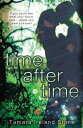 Time After Time【電子書籍】[ Tamara Ireland Stone ]
