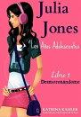 Julia Jones ? Los A���os Adolescentes ? Libro 1: Desmoron���ndome