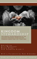 Kingdom Stewardship: Occasional Papers Prepared by the Lausanne Resource Mobilization Working Group for Cape��