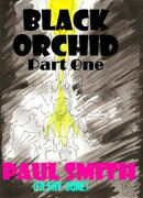 Black Orchid (Part One)