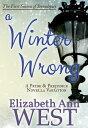 A Winter Wrong : A Pride and Prejudice Novella Variation【電子書籍】[ Elizab...