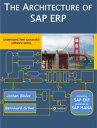 The Architecture of SAP ERPUnderstand how successf