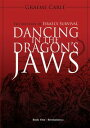 Dancing in the Dragon's JawsThe Mystery of Israel's Survival【電子書籍】[ Graeme Carl? ]