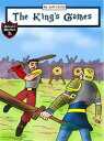 The King's GamesDiary of a Competitive King (Adventure Stories for Kids)【電子書籍】[ Jeff Child ]