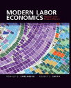Modern Labor EconomicsTheory and Public Policy【電子書籍】[ Ronald G. Ehrenberg ]