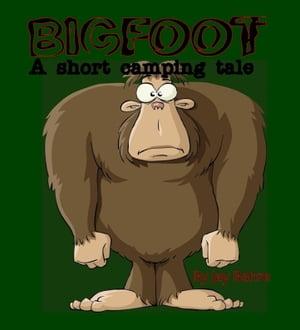 Bigfoot【電子書籍】[ Jay Bahre ]