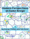Modern Perspectives on Game Design【電子書籍】[ George P
