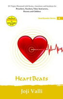 Heart Beats: HeartSpeaks Series - 4 (101 topics illustrated with stories, anecdotes, and incidents for preac��