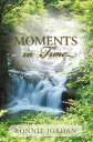 Moments in Time【電子書籍】[ Ronnie Jordan ]