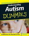 Understanding Autism For Dummies【電子書籍】 Stephen Shore