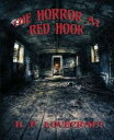 The Horror at Red Hook【電子書籍】[ H. P. Lovecraft ]