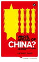 Who's Afraid of China?The Challenge of Chinese Soft Power【電子書籍】[ Doctor Michael Barr ]