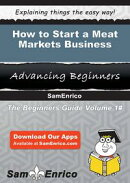 How to Start a Meat Markets Business