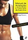 Manual de Avalia������o e Prescri������o de Exerc���cio