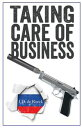 图书, 杂志, 漫画 - Taking Care of Business【電子書籍】[ J. D. De Roeck ]