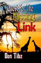 Quest For The Missing Link