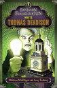 Benjamin Franklinstein Meets Thomas Deadison【電子書籍】[ Matthew McElligott...