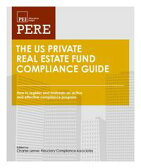 The US Private Real Estate Fund Compliance Guide: How to register and maintain an active and effective compliance program under the Investment Advisers Act of 1940【電子書籍】[ Richard D. Marshall ]