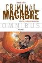 Criminal Macabre Omnibus Volume 1【電子書籍】[ Steve Niles ]