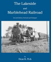 The Lakeside and Marblehead Railroad【電子書籍】[ Dean K. Fick ]