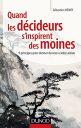 Quand les d cideurs s 039 inspirent des moines9 principes pour donner du sens votre action【電子書籍】 S bastien Henry