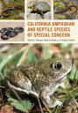 California Amphibian and Reptile Species of Special Concern【電子書籍】[ Rob...