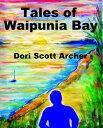 Tales of Waipunia BayStories from the Casebook of Heta Tahu【電子書籍】[ Dor...
