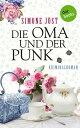 Die Oma und der PunkKriminalroman【電子書籍】[ Simone J?st ]