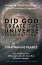 Did God Create the Universe from Nothing?