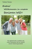 Entrez! Willkommen in unserer Senioren WG!