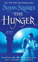 The Hunger【電子書籍】[ Susan Squires ]