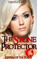 The Stone Protector (Keepers of the Flame, Book 1)