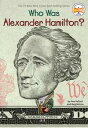 Who Was Alexander Hamilton 【電子書籍】 Pam Pollack