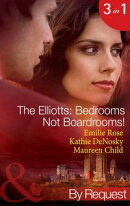 The Elliotts: Bedrooms Not Boardrooms!: Forbidden Merger / The Expectant Executive / Beyond the Boardroom (M��