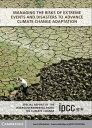 書, 雜誌, 漫畫 - Managing the Risks of Extreme Events and Disasters to Advance Climate Change AdaptationSpecial Report of the Intergovernmental Panel on Climate Change【電子書籍】