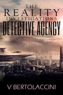 The Reality Investigations Detective Agency (Novelette)