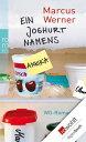 Ein Joghurt namens AnnikaWG-Roman【電子書籍】[ Marcus Werner ]