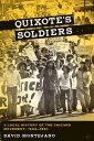 書, 雜誌, 漫畫 - Quixote's SoldiersA Local History of the Chicano Movement, 1966?1981【電子書籍】[ David Montejano ]