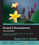 Drupal 8 Development: Beginner's Guide - Second Edition