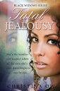 Fatal Jealousy【電子書籍】[ Christina OW ]