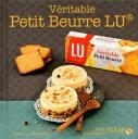 V?ritable Petit Beurre LU - Mini gourmands【電子書籍】[ Martine LIZAMBARD ]