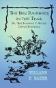 The Boy Ranchers on the Trail; Or, The Diamond X After Cattle Rustlers【電子書籍】[ Willard F. Baker ]