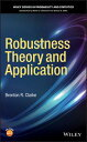 Robustness Theory and Application【電子書籍】[ Brenton R. Clarke ]