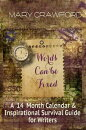 Words Can be Fixed: A 14 Month Calendar & Inspirational Survival Guide for Writers