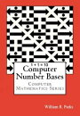 1 + 1 = 10 Computer Number Bases