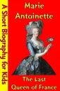 Marie Antoinette : The Last Qu...