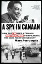 A Spy in Canaan【電子書籍】[ Marc Perrusquia ]