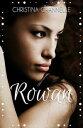 Rowan【電子書籍】...